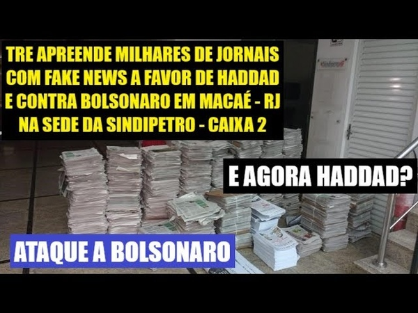 TRE APREENDE MATERIAL FAKE PRÓ HADDAD E CONTRA BOLSONARO