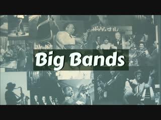 Jazz Big Bands - Louis Armstrong, Glenn Miller, Duke Ellington