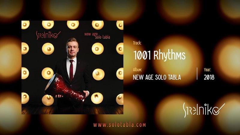 Strelnikov - 1001 Rhythms - New Age Solo Tabla (2018)