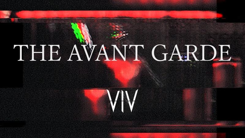 VIV - THE AVANT GARDE【OFFICIAL MUSIC VIDEO】