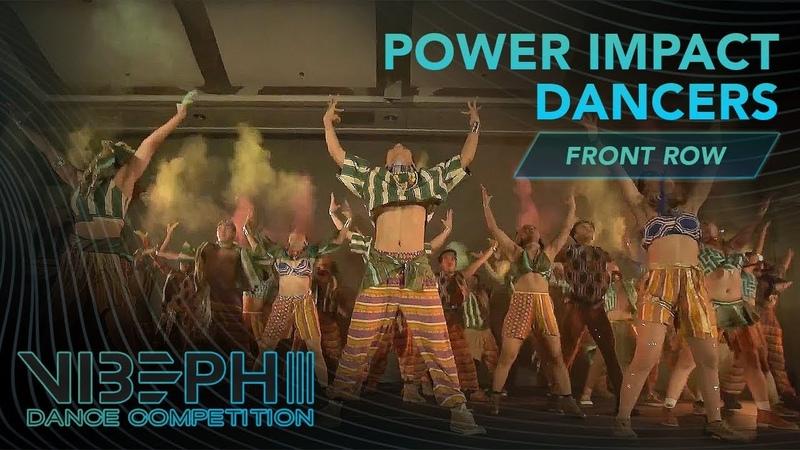 [2nd PLACE] Power Impact Dancers | VIBE PH III [@AyelMari Front Row 4K] | VIBEPH | Danceproject.info
