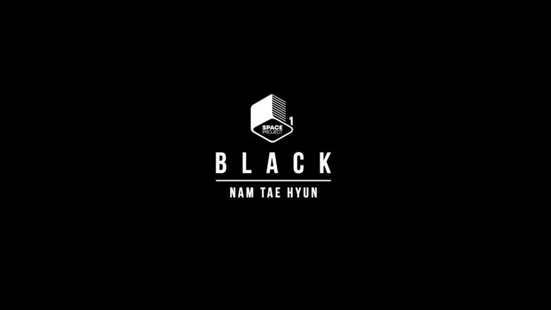 [M/V] 남태현 TAEHYUN NAM - 공간 Part.1 BLACK