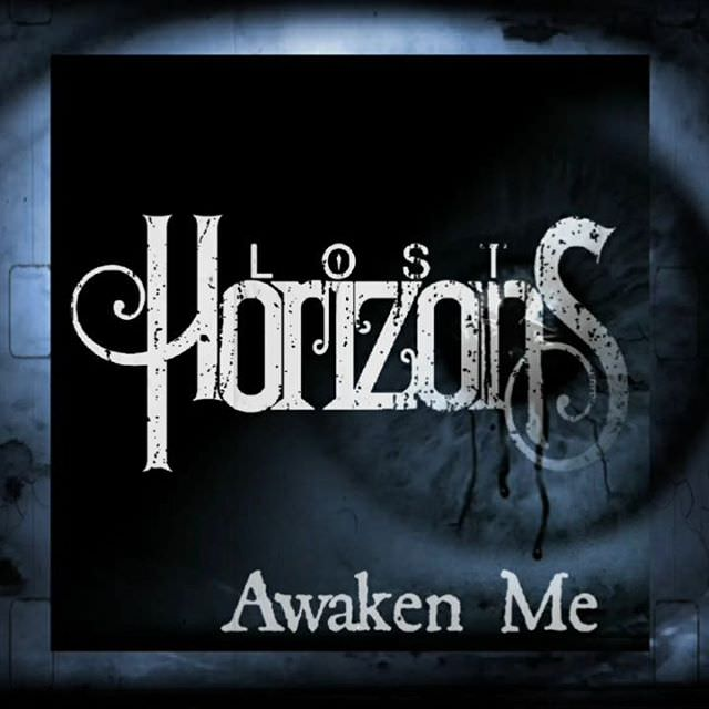 Lost Horizons - Awaken Me [Single] (2018)