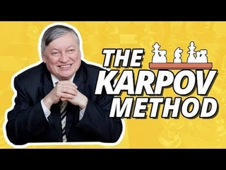 Anatoly Karpov on his Early Games  Positional Chess Masterpieces (The Karpov Method)