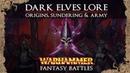 Warhammer Fantasy Lore - The Dark Elves: Origins, Sundering Army - Total War Warhammer 2