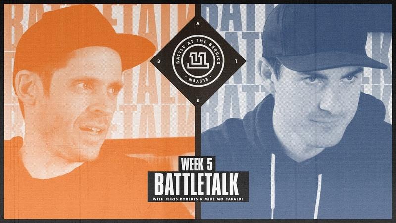 BATB 11 | Battletalk: Week 5 - with Mike Mo and Chris Roberts