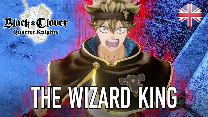 Black Clover Quartet Knights - PS4/PC - The Wizard King (English Story Trailer)