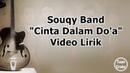 SouQy Band Cinta Dalam Doa Video Lirik Lagu