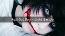 Jeff the Killer CMV - Light Em Up