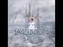 Last Union - A Place In Heaven (Feat. James LaBrie)