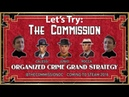 One Proud Bavarian Tries: The Commission: Organized Crime Grand Strategy [Episode 1]