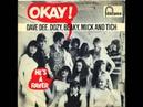Dave Dee Dozy Beaky Mick Tich Okay