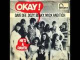 Dave Dee, Dozy, Beaky, Mick &amp Tich - Okay!