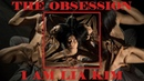 """The Obsession"""""""