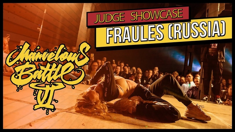 FRAULES | MARVELOUS BATTLE VI | Judge Showcase