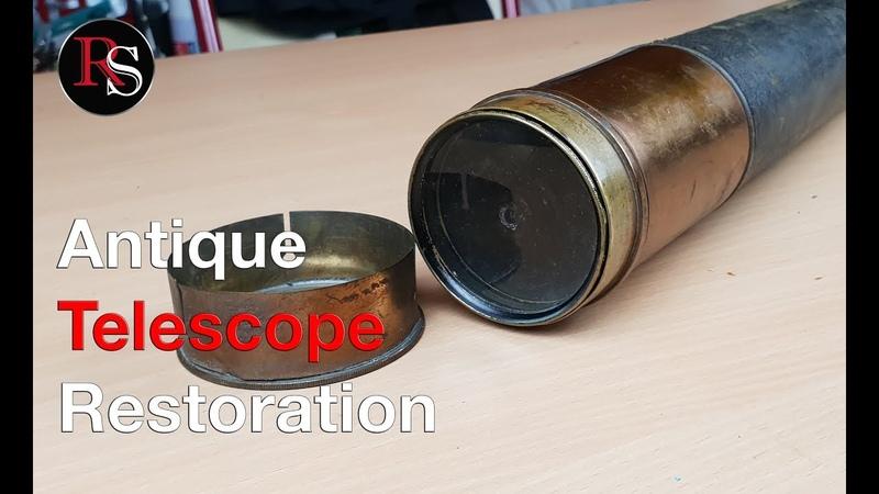 Antique Telescope Restoration (Youtube Collaboration with Olivier Verdier)