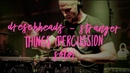 MEINL Percussion Festival 2018 DrescHHeads Stranger Things Percussion Solo