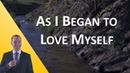 As I Began to Love Myself (Inspiring Words) by Charlie Chaplin interpreted by MichaelsTVShow