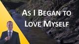 As I Began to Love Myself (Inspiring Words) by Charlie Chaplin interpreted by MichaelsTVShow