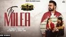 Tu Milea Full Song Prabh Gill Mannat Noor New Song 2018 Kaka Ji