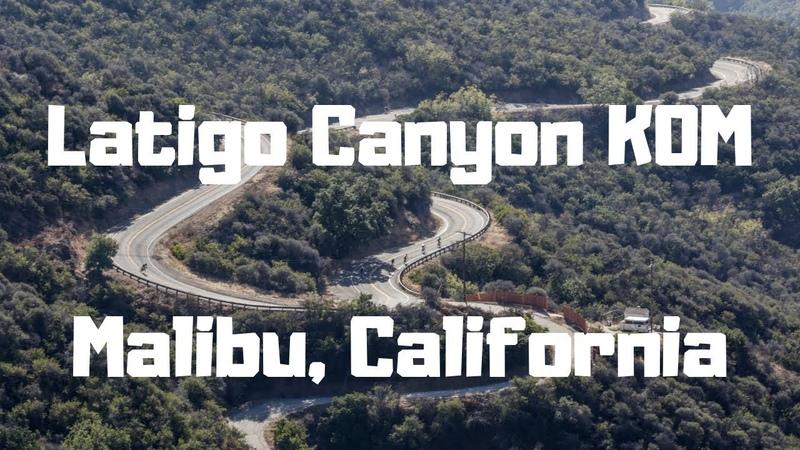 Malibu - Latigo Canyon KOM (before the fire)