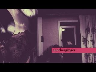 03 - anotherginger - obsession_одержимость