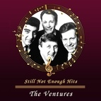 The Ventures альбом Still Not Enough Hits