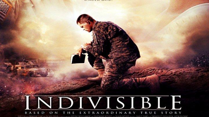 Неделимое Indivisible 2018 Военный Драма