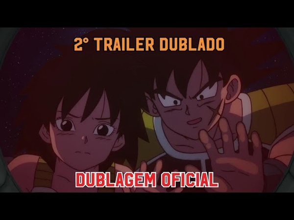 DUBLADO! 2° Trailer Oficial do novo Filme de Dragon Ball Super (Broly)