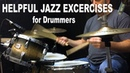 Helpful Jazz Exercises for Drummers