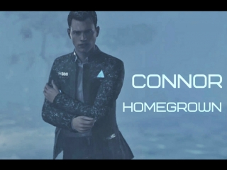 Connor - homegrown <detroit: become human>