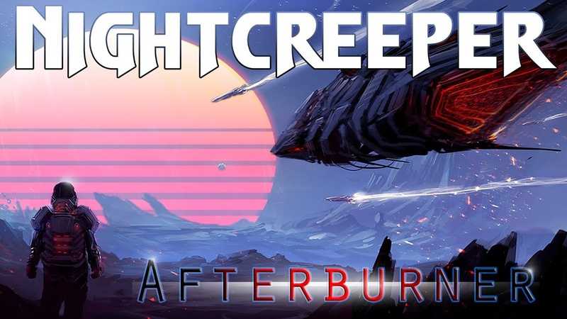 Nightcreeper - Afterburner