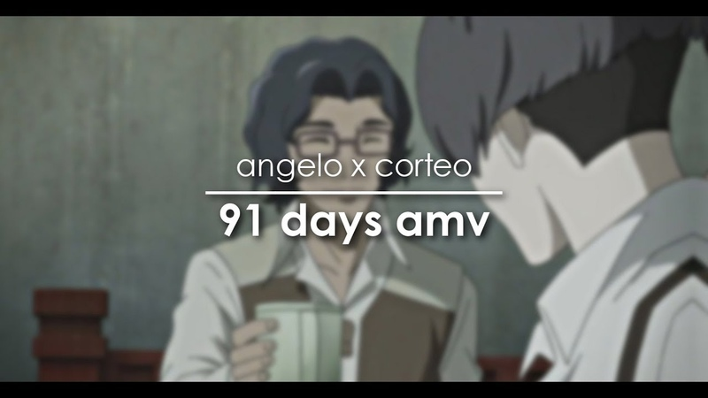 Angelo x corteo | 91 days amv