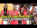 James Harden Russell Westbrook TEAM UP VS Travis Scott Demar DeRozan