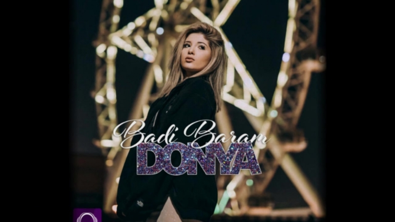 Donya - Badi Barom | Дунё - Бади Баром