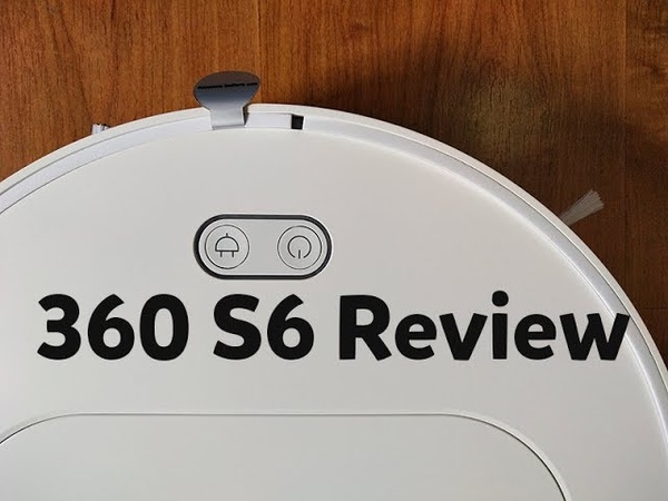 360 S6 Review: Cheaper Option to the RoboRock S5