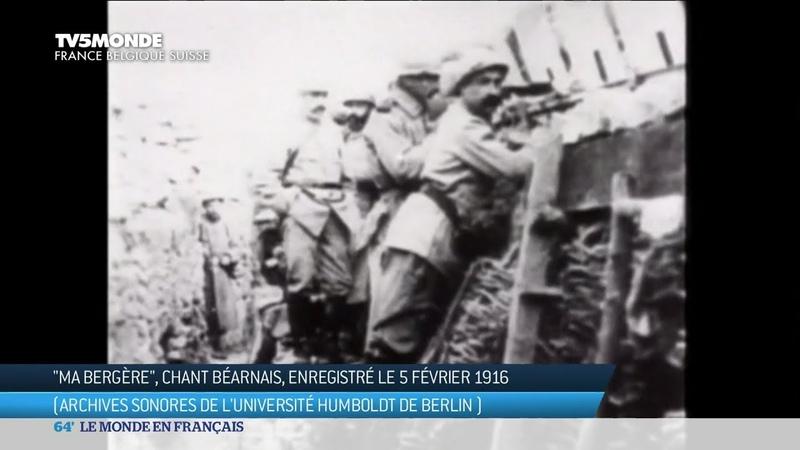 Grande Guerre : «Ma Bergère» chant béarnais enregistré le 5 février 1916