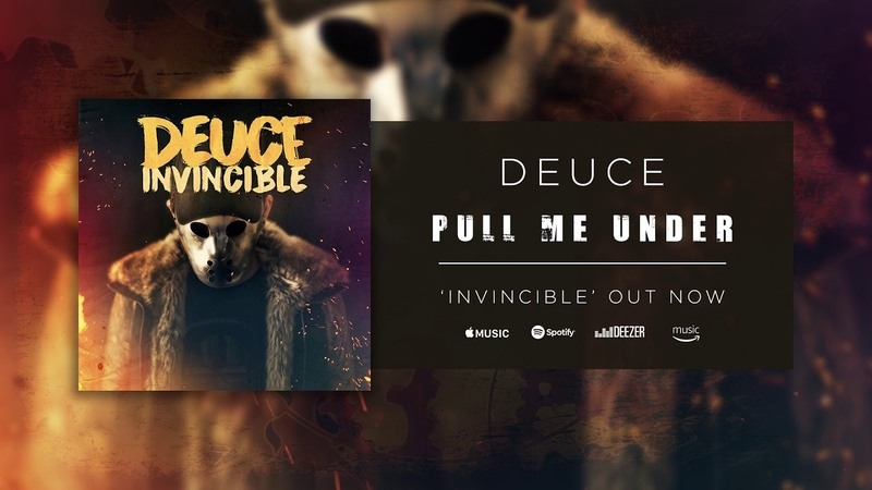 Deuce - Pull Me Under (Official Audio)