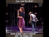 Kelly Clarkson and Jason Aldean - Dont You Wanna Stay