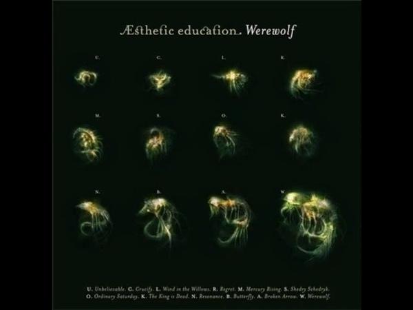 Esthetic Education - Werewolf (2007) Full Album