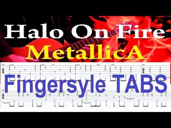 Guitar TABS - Halo On Fire - Metallica - Fingerstyle Guitar Cover