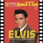 Elvis Presley альбом It Happened at the World's Fair (Original Soundtrack)