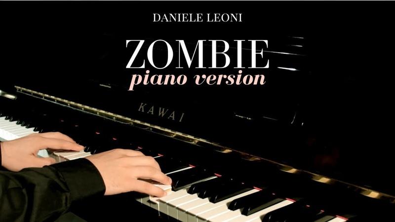 Zombie Piano Version Daniele Leoni