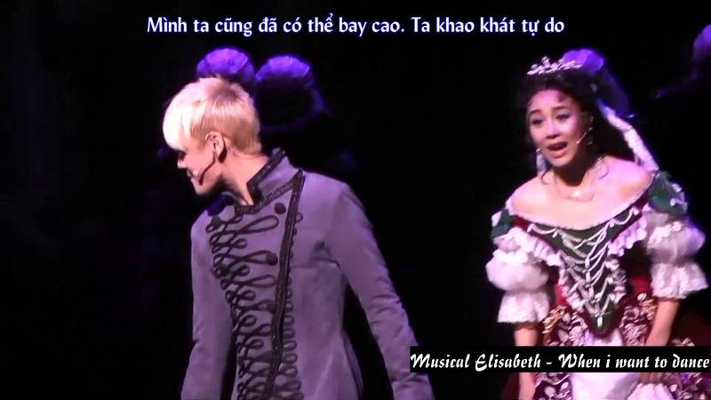 3 июл. 2016 г.[KJSsmile Vietsub] When i want to dance- Elizabeth Musical
