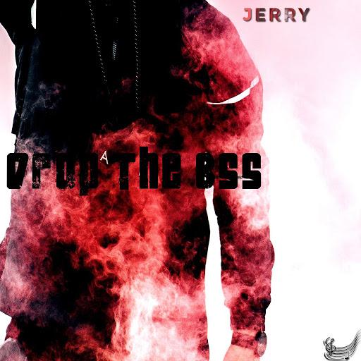 Jerry альбом Drop the Bss