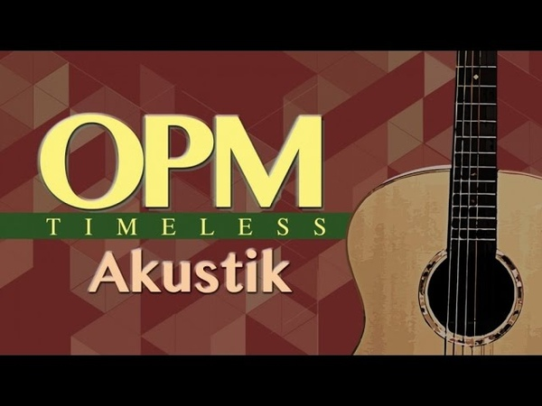 OPM Timeless Akustik Volume 1- (Music Collection)