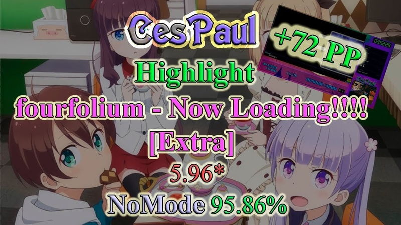 OSU! Stream Highlight - fourfolium - Now Loading! [Extra]