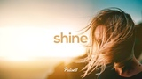 SHINE - A Chill Mix by Pulse8 1 Hour of Chilout Music