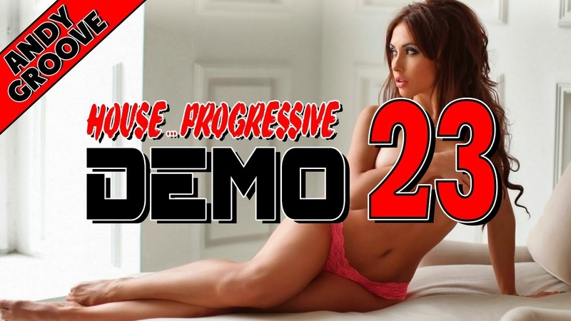 ANDY GROOVE - DEMO 23 [MELODIC HOUSE]