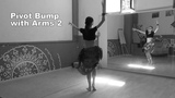 ATS Fast Moves Pivot Bump with Arms 1 &amp Arms 2 АТС словарь @ dance vocabuary